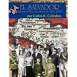 El Salvador, Resumen Historico Ilustrado 1501- 2001
