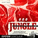 The Jungle (       UNABRIDGED) by Upton Sinclair Narrated by Grover Gardner