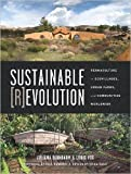 img - for Sustainable Revolution: Permaculture in Ecovillages, Urban Farms, and Communities Worldwide (Paperback) - Common book / textbook / text book