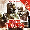 Space Troopers - Collector's Pack (Space Troopers 1-6) Hörbuch von P. E. Jones Gesprochen von: Uve Teschner
