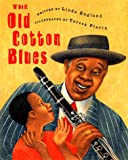 img - for The Old Cotton Blues book / textbook / text book