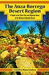The Anza-Borrego Desert Region: A Gui...