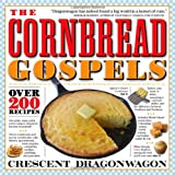 img - for The Cornbread Gospels book / textbook / text book