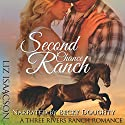 Second Chance Ranch: An Inspirational Western Romance: Three Rivers Ranch Romance, Book 1 Audiobook by Liz Isaacson Narrated by Becky Doughty