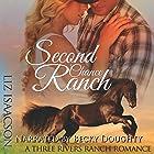 Second Chance Ranch: An Inspirational Western Romance: Three Rivers Ranch Romance, Book 1 Hörbuch von Liz Isaacson Gesprochen von: Becky Doughty