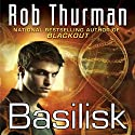 Basilisk: Korsak Brothers, Book 2 Audiobook by Rob Thurman Narrated by Josh Hurley