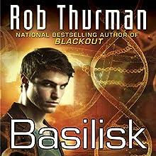 Basilisk: Korsak Brothers, Book 2 (       UNABRIDGED) by Rob Thurman Narrated by Josh Hurley