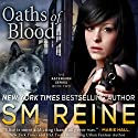 Oaths of Blood: Ascension, Book 2 Audiobook by SM Reine Narrated by Kate Udall