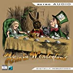 Alice in Wonderland: Retro Audio (Dramatised) | Lewis Carroll