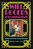 img - for Will Rogers: At the Ziegfeld Follies book / textbook / text book