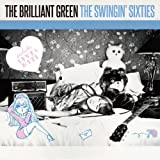 THE SWINGIN' SIXTIES - the brilliant green