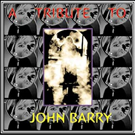 A Tribute to John Barry [Clean]