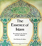 img - for The essence of Islam according to the Quran and the traditions by Syed Hashim Ali Akhter (1998-01-01) book / textbook / text book