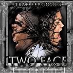 Two Face: Things Aren't Always What They Seem | Trae Ferguson