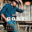 When I'm Gone: A Rosemary Beach Novel (       UNABRIDGED) by Abbi Glines Narrated by Grace Grant, Jason Carpenter