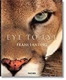 img - for Lanting: Eye to Eye book / textbook / text book