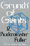 Grunch of Giants (0312351941) by Fuller, R. Buckminster