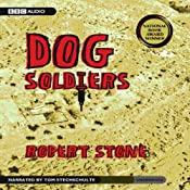 Dog Soldiers | [Robert Stone]