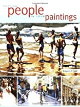 Free Putting People in Your Paintings Ebook & PDF Download