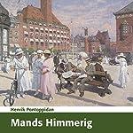 Mands Himmerig [Man's Heaven] | Henrik Pontoppidan