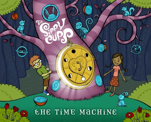 The Time Machine by The Sippy Cups (2009-06-23)