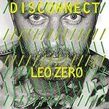 echange, troc Compilation, Léo Zéro - Disconnect