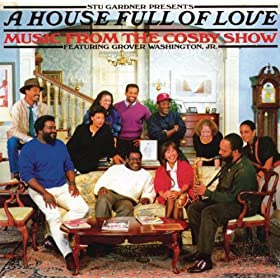 A House Full Of Love: Music From The Bill Cosby Show