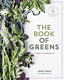 Book Cover: The Book of Greens: A Cook's Compendium of 40 Varieties, from Arugula to Watercress, with More Than 175 Recipes