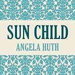 Sun Child | Angela Huth