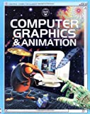 img - for Computer Graphics & Animation (Usborne Computer Guides) book / textbook / text book