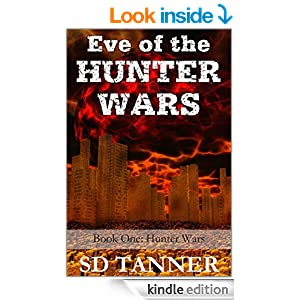 Last Call for KND Horror Book of The Month, Now Just 99 Cents!  Eve of the Hunter Wars: Hunter Wars Book One by SD Tanner
