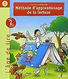 Méthode d'apprentissage de la lecture : Cycle 2 niveaux 1 et 2 (GS-CP)