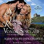 Stolen by a Highland Rogue: Scottish Treasure, Book 1 Hörbuch von Vonda Sinclair Gesprochen von: Dave Gillies