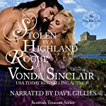 Stolen by a Highland Rogue: Scottish Treasure, Book 1   Vonda Sinclair