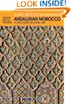 Andalusian Morocco: Discovery in Livi...