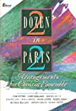 Two Dozen in Two Parts: Arrangements for Choir or Ensemble