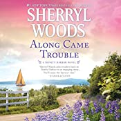 Along Came Trouble: Trinity Harbor, Book 3 | Sherryl Woods