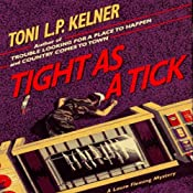Tight as a Tick: Laura Fleming, Book 5 | Toni L.P. Kelner