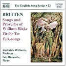Britten: Songs and Proverbs of William Blake (The English Song Series, No. 22)