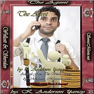 The Agent   [Michael Hemmingson, K. Anderson Yancy]