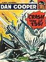 Dan Cooper, tome 22 : Crash dans le 135 par Weinberg