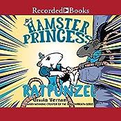 Ratpunzel: Hamster Princess, Book 3   Ursula Vernon
