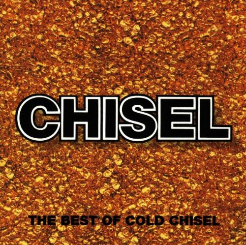 Cold Chisel - Best of Cold Chisel - Zortam Music