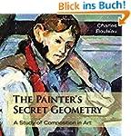 The Painter's Secret Geometry: A Stud...