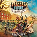 The Lincoln Project: The Flashback Four #1 Audiobook by Dan Gutman Narrated by Mark Turetsky