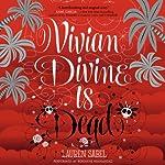 Vivian Divine Is Dead | Lauren Sabel