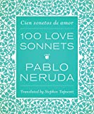 img - for One Hundred Love Sonnets: Cien sonetos de amor by Pablo Neruda (25-Feb-2014) Hardcover book / textbook / text book