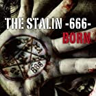 THE STALIN -666- [�����B](�߸ˤ��ꡣ)