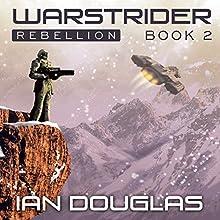Warstrider: Rebellion: Warstrider, Book 2 (       UNABRIDGED) by Ian Douglas Narrated by David Drummond