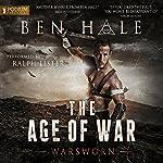 The Age of War: The Warsworn, Book 2 | Ben Hale